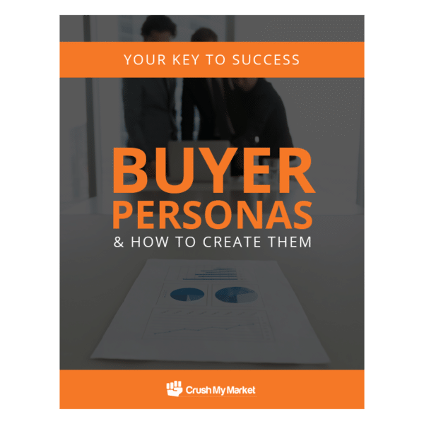 Your Key to Success - Buyer Personas & How to Create Them
