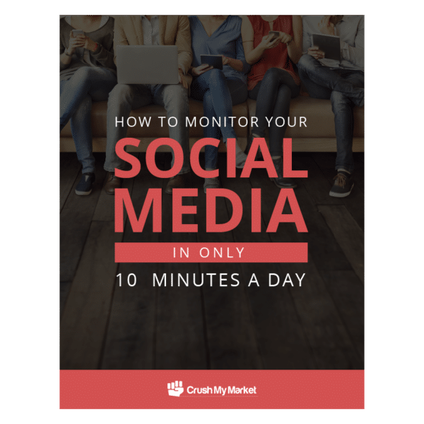 How to Monitor Your Social Media in Only 10 Minutes A Day