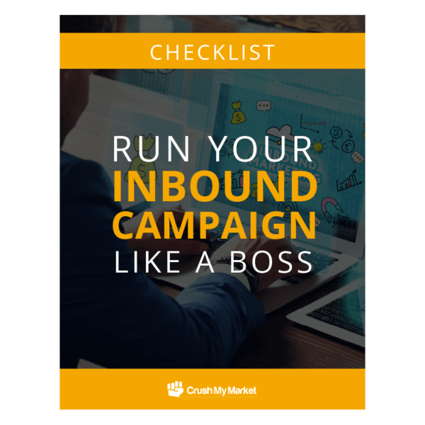 Run Your Inbound Campaign Like a Boss