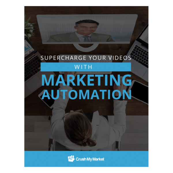 Supercharge Your Videos with Marketing Automation