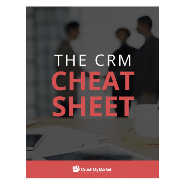 The CRM Cheat Sheet