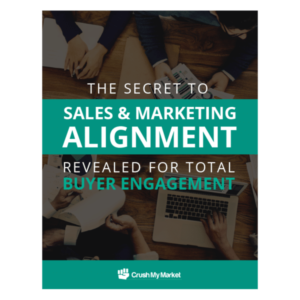 The Secret to Sales & Marketing Alignment Revealed for Total Buyer Engagement